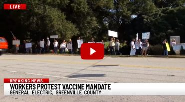 GE Workers In Ohio, South Carolina Walk Off Job In Protest To Vaccine Mandate